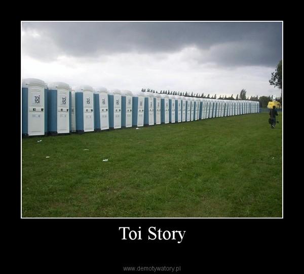 Toi Story –
