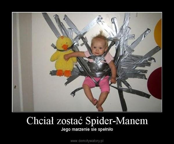Chciał zostać Spider-Manem – Jego marzenie sie spełniło