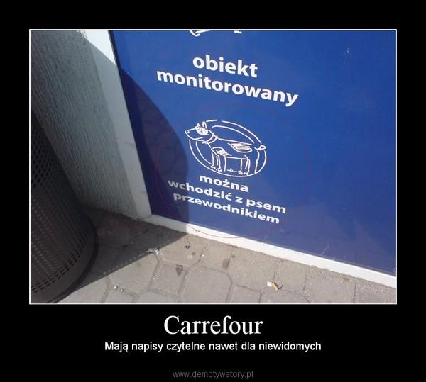 Carrefour –  Mają napisy czytelne nawet dla niewidomych