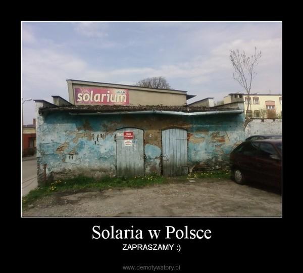 Solaria w Polsce – ZAPRASZAMY :)