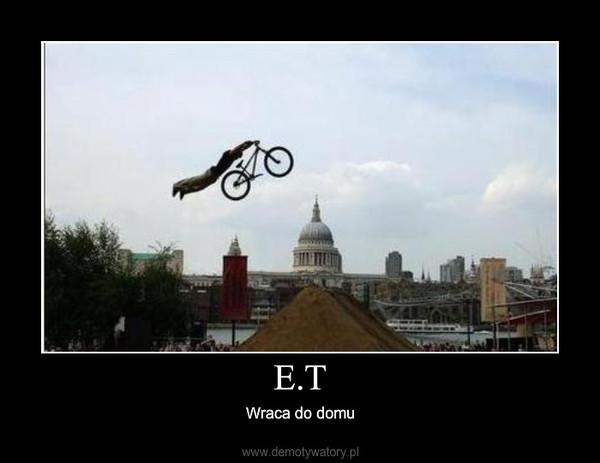 E.T – Wraca do domu