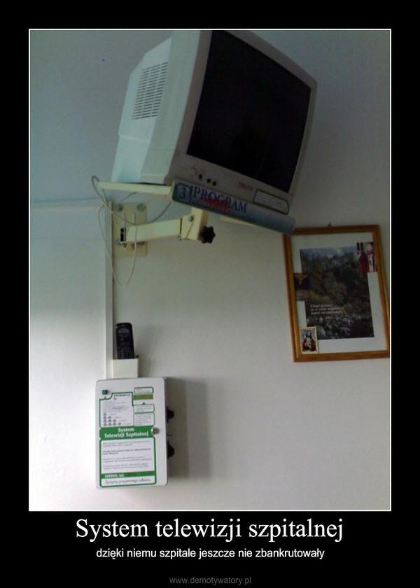 System telewizji szpitalnej – dzięki niemu szpitale jeszcze nie zbankrutowały