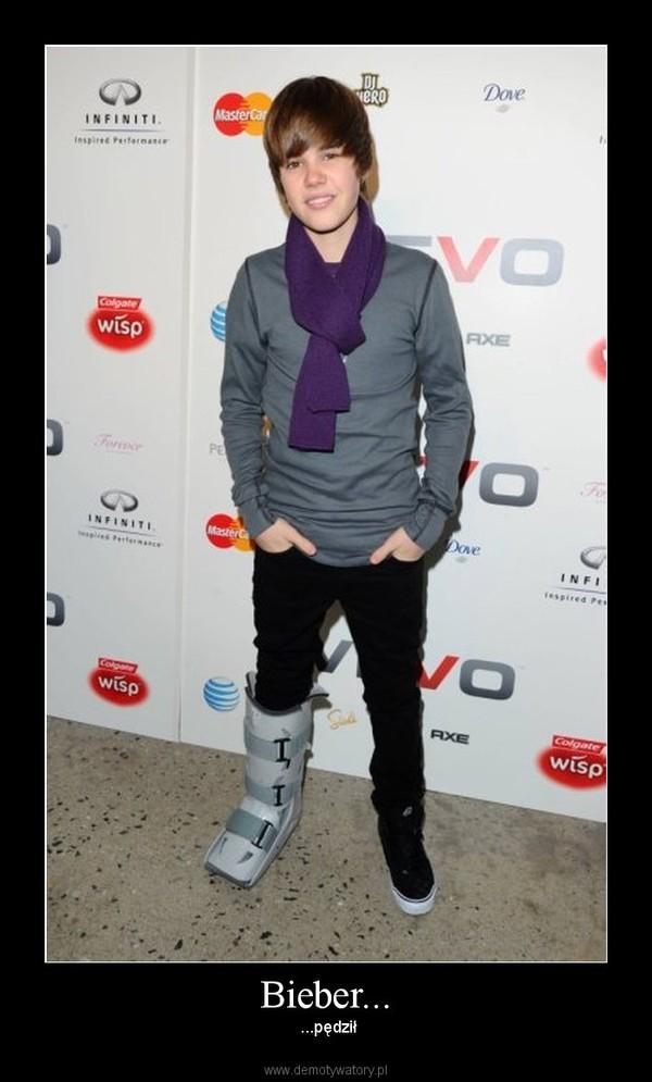 Bieber... –  ...pędził