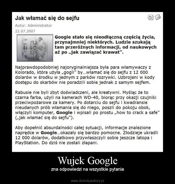 Wujek Google – zna odpowiedzi na wszystkie pytania