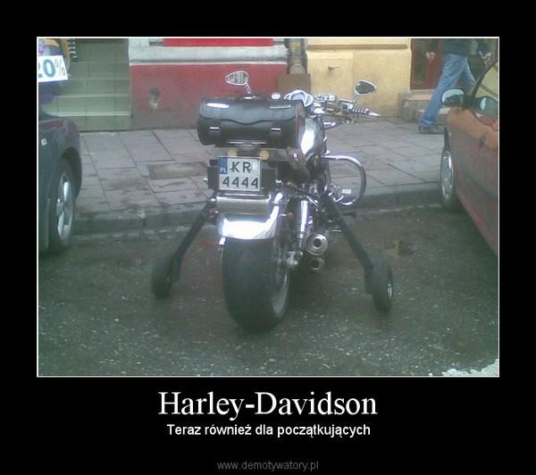 Harley-Davidson – Teraz również dla początkujących