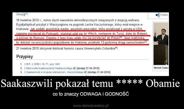 Saakaszwili pokazał temu ***** Obamie – co to znaczy ODWAGA i GODNOŚĆ