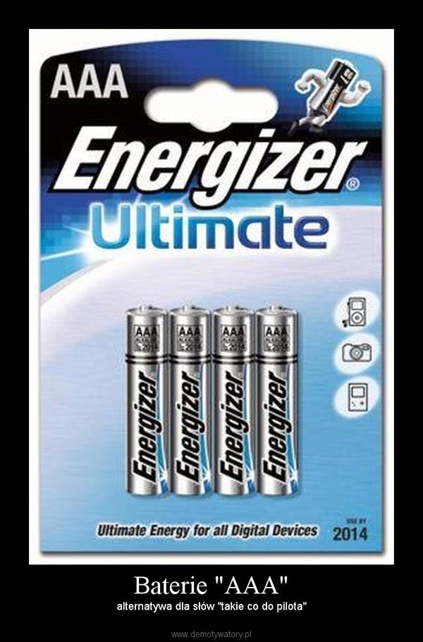 """Baterie """"AAA"""" – alternatywa dla słów """"takie co do pilota"""""""