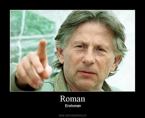 Roman –  Erotoman