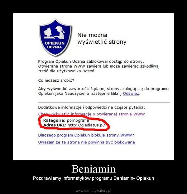 Beniamin – Pozdrawiamy informatyków programu Beniamin- Opiekun