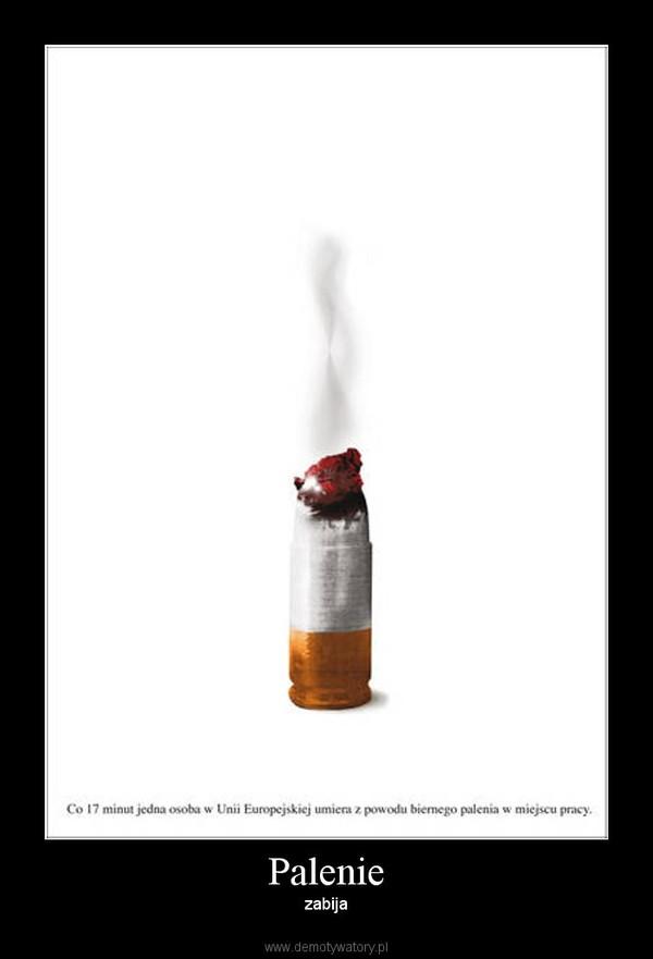 Palenie – zabija