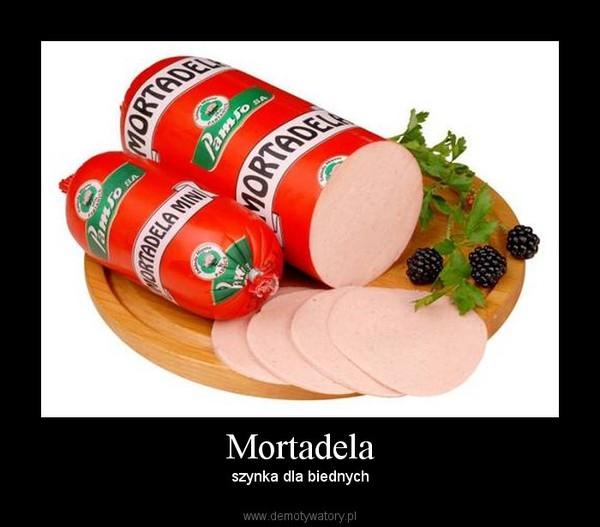 Mortadela – szynka dla biednych