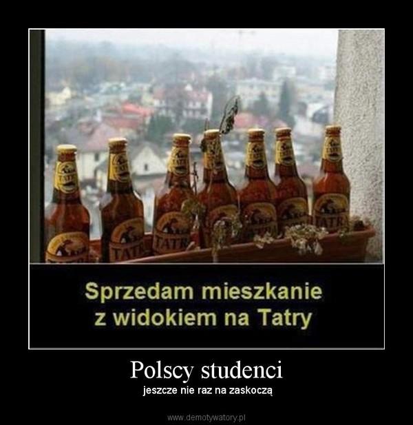 Polscy studenci – jeszcze nie raz na zaskoczą