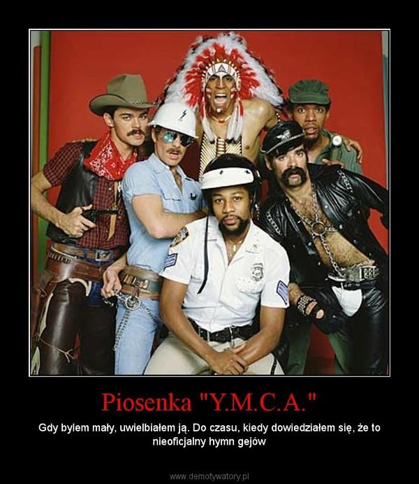 """Piosenka """"Y.M.C.A."""" – Gdy bylem mały, uwielbiałem ją. Do czasu, kiedy dowiedziałem się, że to nieoficjalny hymn gejów"""
