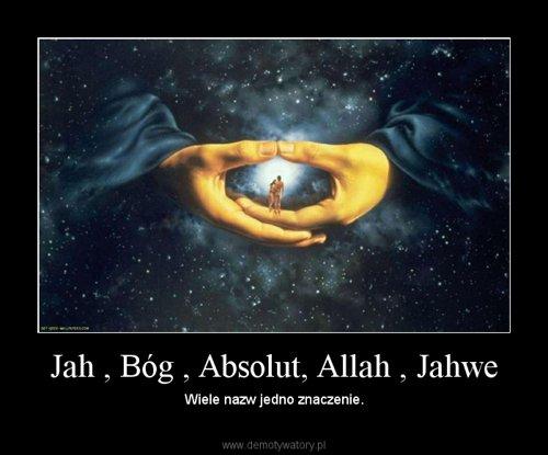 Jah , Bóg , Absolut, Allah , Jahwe