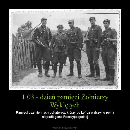 1.03 - dzień pamięci Żołnierzy Wyklętych