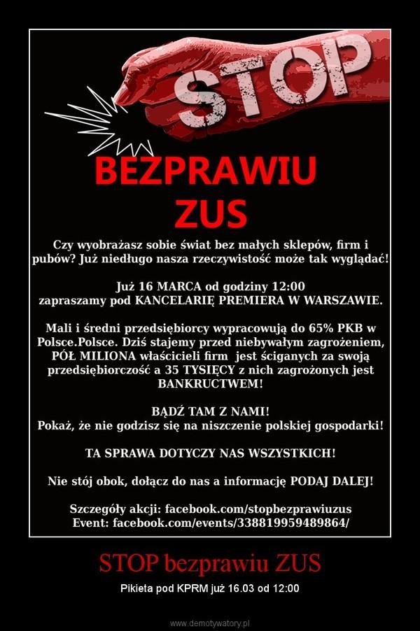 STOP bezprawiu ZUS – Pikieta pod KPRM już 16.03 od 12:00