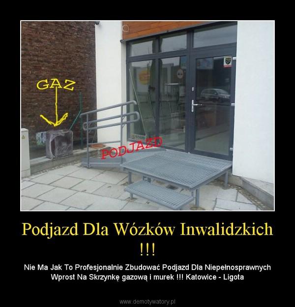 Podjazd Dla Wózków Inwalidzkich !!! – Nie Ma Jak To Profesjonalnie Zbudować Podjazd Dla Niepełnosprawnych Wprost Na Skrzynkę gazową i murek !!! Katowice - Ligota