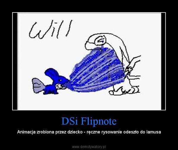 DSi Flipnote – Animacja zrobiona przez dziecko - ręczne rysowanie odeszło do lamusa