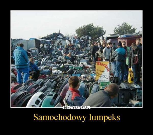 Samochodowy lumpeks –