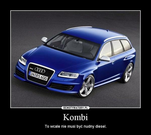 Kombi – To wcale nie musi być nudny diesel.