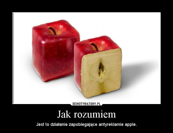 Jak rozumiem – Jest to działanie zapobiegające antyreklamie apple.