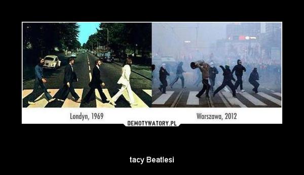 Jaki kraj – tacy Beatlesi