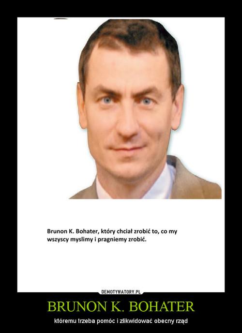 BRUNON K. BOHATER