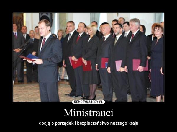 Ministranci – dbają o porządek i bezpieczeństwo naszego kraju