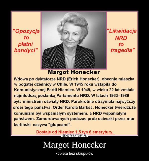 Margot Honecker – kobieta bez skrupułów