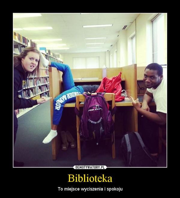 Biblioteka – To miejsce wyciszenia i spokoju