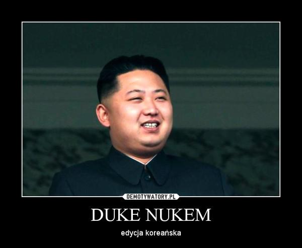 DUKE NUKEM – edycja koreańska