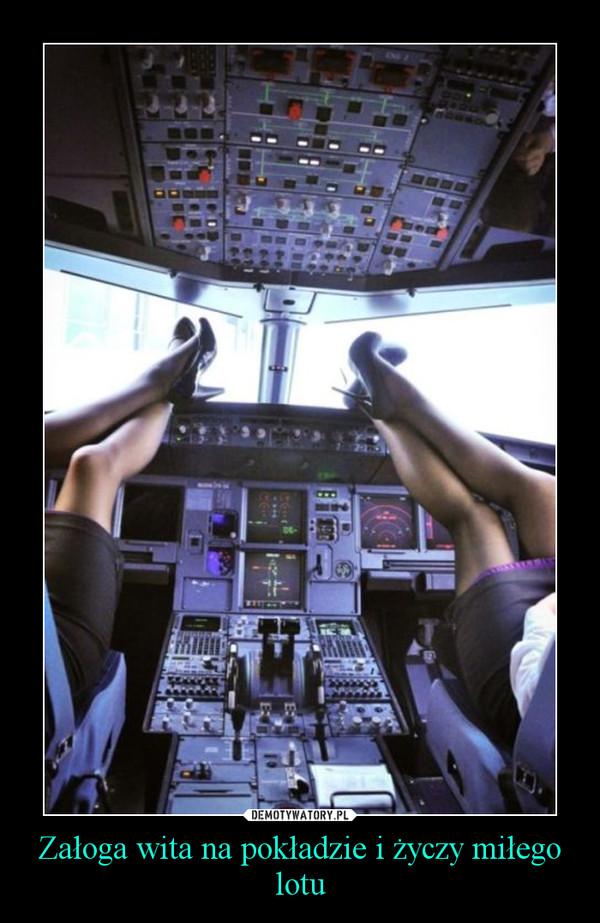 Załoga wita na pokładzie i życzy miłego lotu –