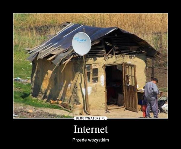 Internet – Przede wszystkim