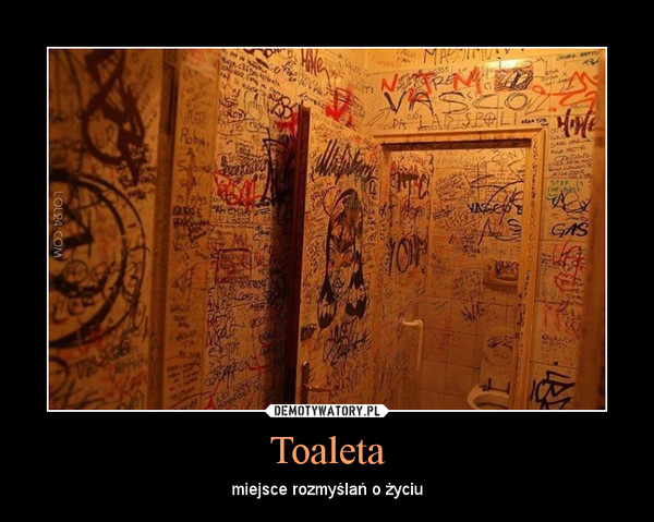 Toaleta – miejsce rozmyślań o życiu
