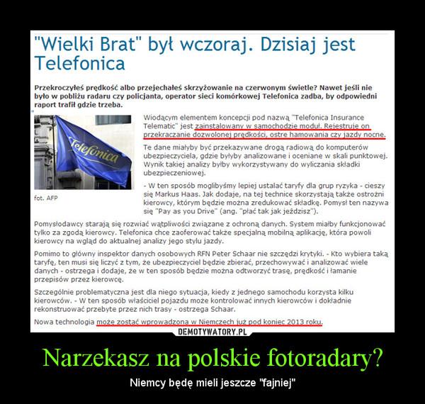 """Narzekasz na polskie fotoradary? – Niemcy będę mieli jeszcze """"fajniej"""""""