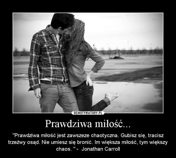 Prawdziwa miłość... – Demotywatory.pl