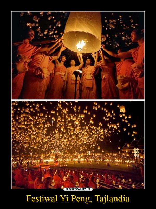 Festiwal Yi Peng, Tajlandia –