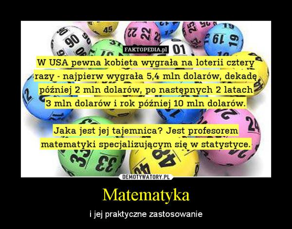 Matematyka – i jej praktyczne zastosowanie