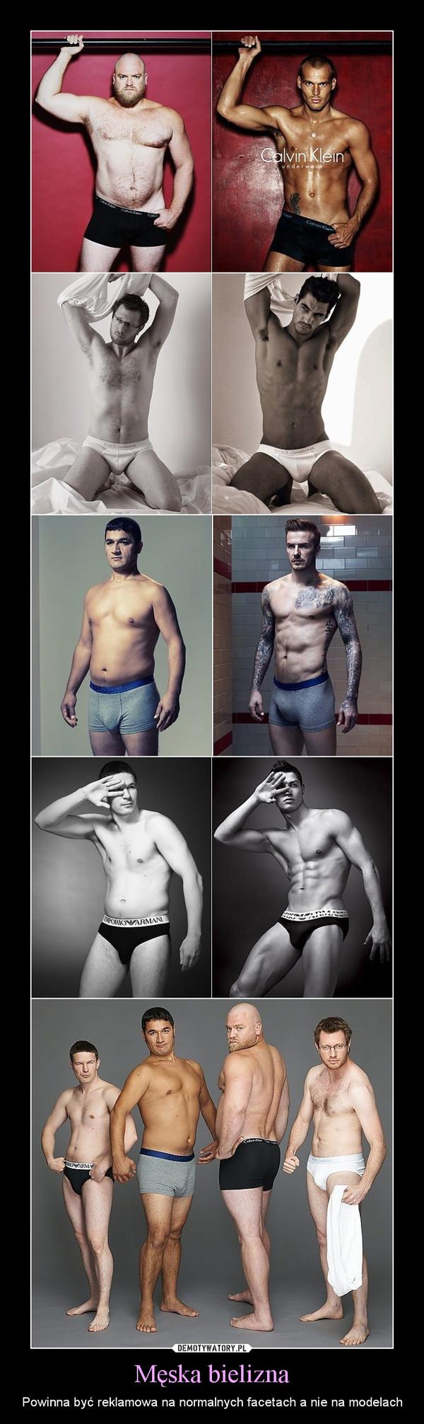 Męska bielizna – Powinna być reklamowa na normalnych facetach a nie na modelach
