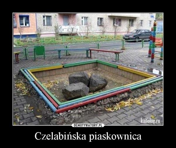 Czelabińska piaskownica –