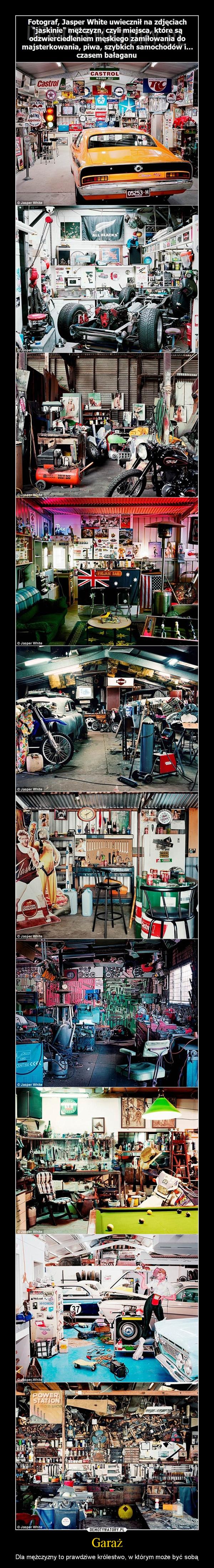 Garaż – Dla mężczyzny to prawdziwe królestwo, w którym może być sobą