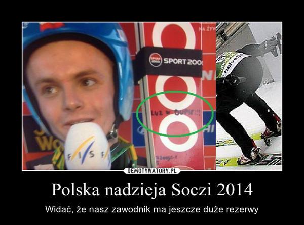 Polska nadzieja Soczi 2014 – Widać, że nasz zawodnik ma jeszcze duże rezerwy