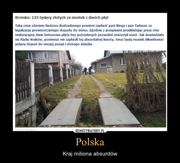 Polska – Kraj miliona absurdów