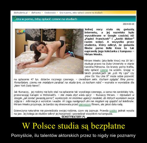 W Polsce studia są bezpłatne – Pomyślcie, ilu talentów aktorskich przez to nigdy nie poznamy