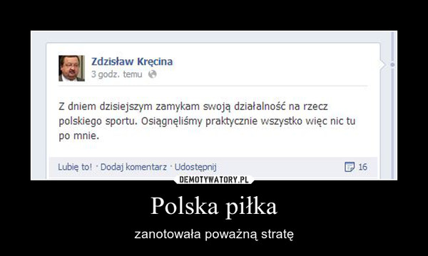 Polska piłka – zanotowała poważną stratę