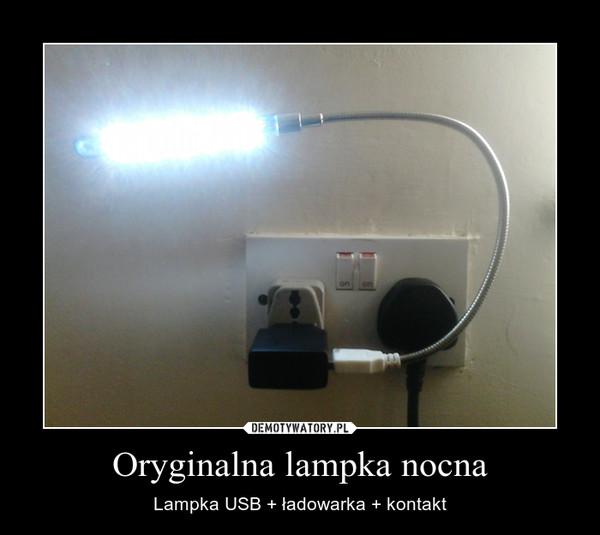 Oryginalna lampka nocna – Lampka USB + ładowarka + kontakt