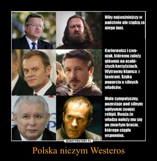 Polska niczym Westeros –
