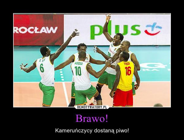 Brawo! – Kameruńczycy dostaną piwo!