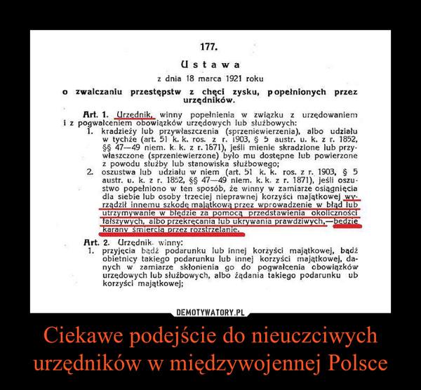 Ciekawe podejście do nieuczciwych urzędników w międzywojennej Polsce –
