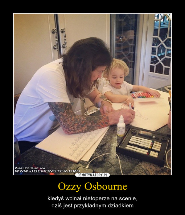 Ozzy Osbourne – kiedyś wcinał nietoperze na scenie,dziś jest przykładnym dziadkiem